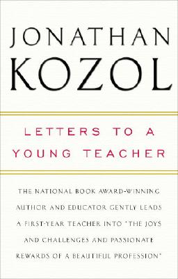 Letters to a Young Teacher By Kozol, Jonathan